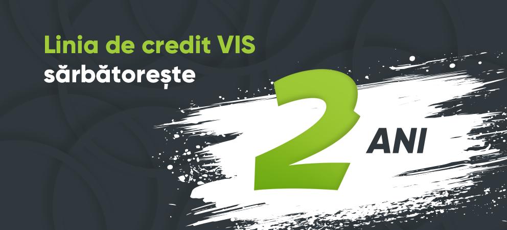 Linia de credit VIS sărbătorește a doua aniversare